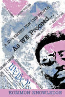As WE Proceed .: A Movement for the People (Paperback)
