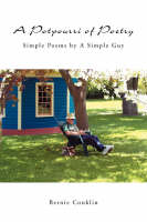 A Potpourri of Poetry: Simple Poems by A Simple Guy (Paperback)