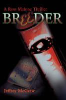 Breeder: A Ross Malone Thriller (Paperback)