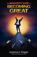 The Manager's Guide to Becoming Great (Paperback)