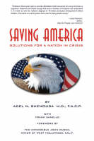Saving America: Solutions for A Nation in Crisis (Paperback)