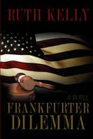 Frankfurter Dilemma (Paperback)