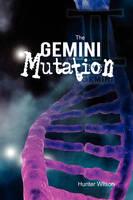 The Gemini Mutation (Hardback)