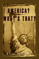 America? What's That? (Paperback)