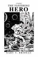 The Vanishing Hero (Paperback)