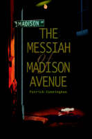 The Messiah of Madison Avenue (Hardback)