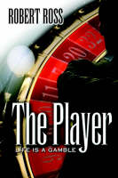 The Player: Life Is a Gamble (Hardback)
