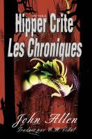 Hipper Crite: Les Chroniques (Hardback)