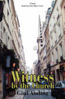 Witness by the Church (Hardback)