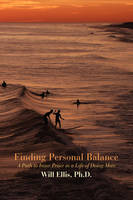 Finding Personal Balance: A Path to Inner Peace in a Life of Doing More (Hardback)