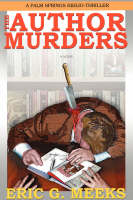 The Author Murders: A Palm Springs Biblio-Thriller (Hardback)