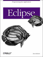Eclipse: A Java Developer's Guide (Paperback)