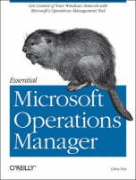 Essential Microsoft Operations Manager (Paperback)