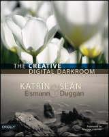The Creative Digital Darkroom (Paperback)