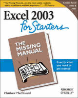 Excel 2003 for Starters the Missing Manual (Paperback)