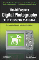 David Pogue's Digital Photography: The Missing Manual (Paperback)