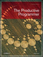 The Productive Programmer (Paperback)