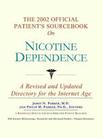 The 2002 Official Patient's Sourcebook on Nicotine Dependence