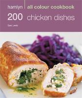 Hamlyn All Colour Cookery: 200 Chicken Dishes