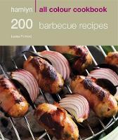 200 Barbecue Recipes: Hamlyn All Colour Cookbook (Paperback)