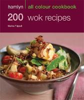 200 Wok Recipes: Hamlyn All Colour Cookbook - Hamlyn All Colour Cookery (Paperback)