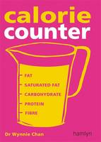 Calorie Counter: Complete Nutritional Facts for Every Diet! (Paperback)
