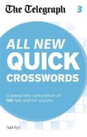 All New Quick Crosswords: A Brand New Compilation of 200 Puzzles - The Telegraph Puzzle Books No. 3 (Paperback)