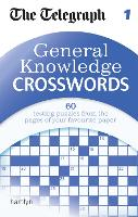 The Telegraph: General Knowledge Crosswords 1 - The Telegraph Puzzle Books (Paperback)