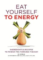 Eat Yourself to Energy - Eat Yourself (Paperback)