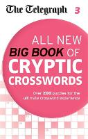 The Telegraph All New Big Book of Cryptic Crosswords 3 - The Telegraph Puzzle Books (Paperback)