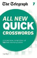 The Telegraph: All New Quick Crosswords 7 - The Telegraph Puzzle Books (Paperback)