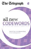 The Telegraph: All New Codewords 6 - The Telegraph Puzzle Books (Paperback)