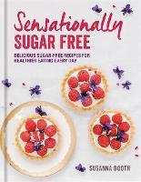 Sensationally Sugar Free (Hardback)