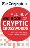 The Telegraph: All New Big Book of Cryptic Crosswords 5 - The Telegraph Puzzle Books (Paperback)