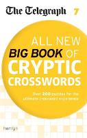 The Telegraph All New Big Book of Cryptic Crosswords 7 - The Telegraph Puzzle Books (Paperback)