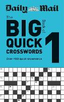 Daily Mail Big Book of Quick Crosswords Volume 1 - The Daily Mail Puzzle Books (Paperback)