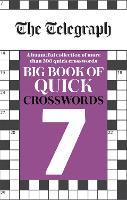 The Telegraph Big Book of Quick Crosswords 7