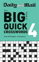 Daily Mail Big Book of Quick Crosswords Volume 4 (Paperback)