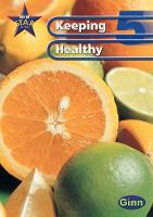 New Star Science: Year 5: Keeping Healthy Pupils` Book - STAR SCIENCE NEW EDITION (Paperback)