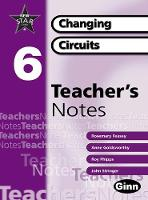 New Star Science Yr6/P7: Changing Circuits Teacher Notes - STAR SCIENCE NEW EDITION (Spiral bound)