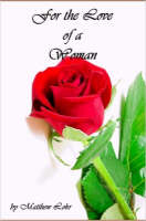 For The Love Of A Woman (Paperback)