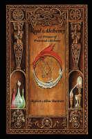 Real Alchemy, a Primer of Practical Alchemy (Paperback)