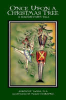 Once Upon a Christmas Tree - A Holiday Fairy Tale (Paperback)