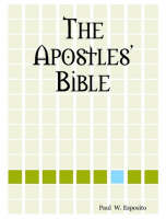 The Apostles' Bible (Paperback)