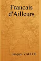 Francais D'Ailleurs (Hardback)