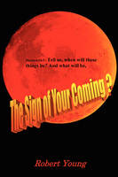 The Sign of Your Coming? (Paperback)
