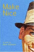 Make Nice (Paperback)