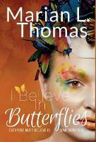 I Believe in Butterflies (Hardback)