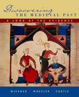 Discovering the Medieval Past (Paperback)