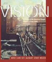 The Enduring Vision: From 1865 Volume 2: A History of the American People (Paperback)